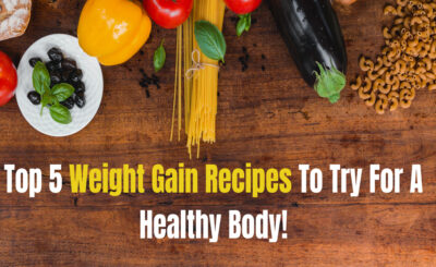 weight-gain-recipes